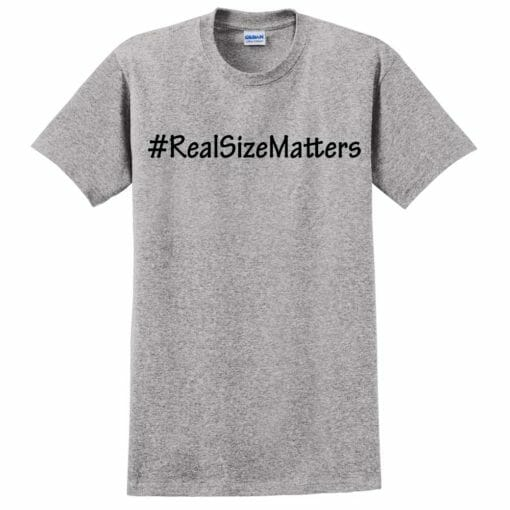 #RealSizeMatters Crew Neck