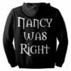 """Nancy Was Right"" Zip Hoodie"