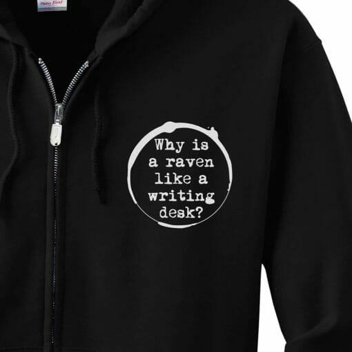 Raven on a Writing Desk Zip Hoodie